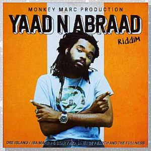 Various「Monkey Marc Production: Yaad N Abraad Riddim」