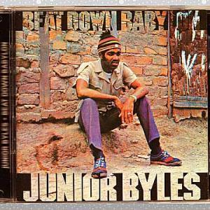 Junior Byles「Beat Down Babylon」