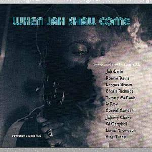 Various「When Jah Shall Come」
