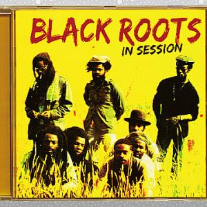 Black Roots「In Session」