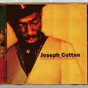 Joseph Cotton「Dancehall Days 1976-1984」