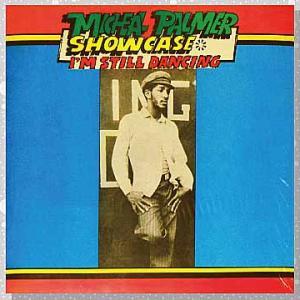 Michael Palmer「Showcase: I'm Still Dancing」