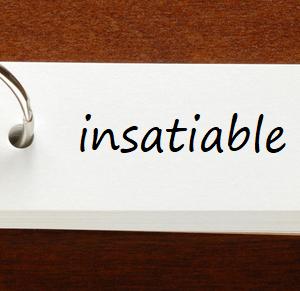 英検1級レベルの単語 — insatiable