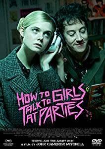 叶わぬ不思議な初恋!!映画「パーティで女の子に話しかけるには」