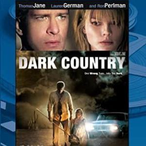 出口がない道・・・映画「ダークカントリー 闇に続くハネムーン」