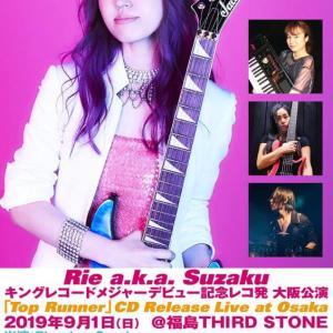 2019年9月1日 Rie a.k.a. Suzakuライブ大阪