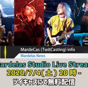 2020年7月4日 Mardelas無料スタジオ配信ライブ
