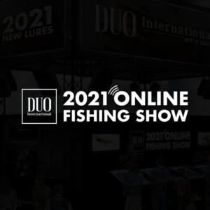 今週末はDUO 2021 ONLINE FISHING SHOW!