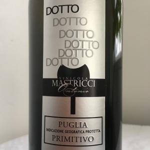 【イタリア/プーリア】ドット プリミティーヴォ(Dotto Primitivo)2013:ヴィニコラ・マストリッチ・アントニオ(Vinicola Mastricci Antonio)