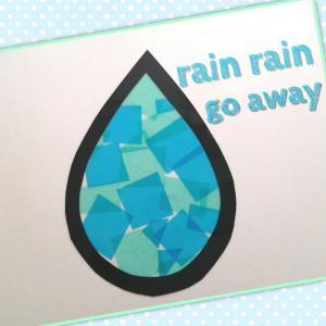 雨の日クラフト~Rain Rain Go Away~