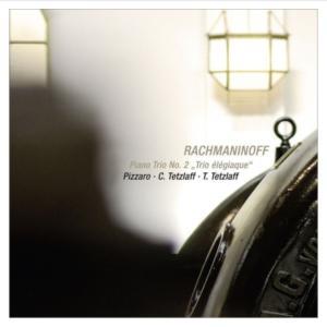 ラフマニノフ:ピアノ三重奏曲第2番/テツラフ他