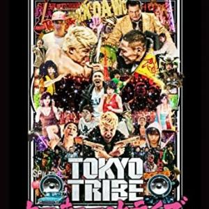 『Tokyo tribe』