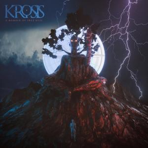 A Memoir of Free Will / Krosis