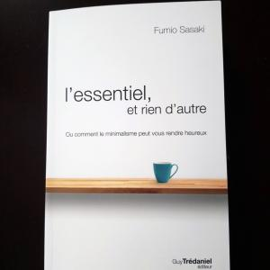 l'essentiel, et rien d'autre  Fumio Sasaki