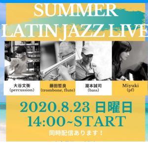 """""""8/23 SUMMER LATIN JAZZ LIVEラテン好きな方お待たせ致しまし..."""""""