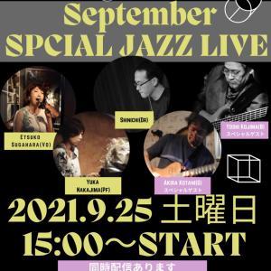"""9/25 September SPCIAL JAZZ LIVE"""