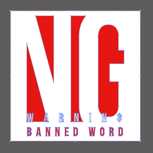 NG、警告を伝えるデザイン(No-good WARNING banned word)