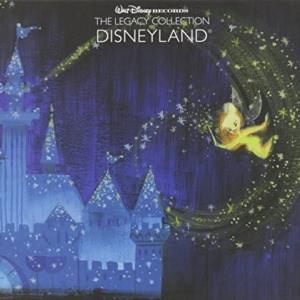 ディズニー超レア(?)CD『The Legacy Collection Disneyland』。