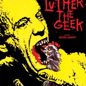 畸人ルーサー (Luther the Geek)