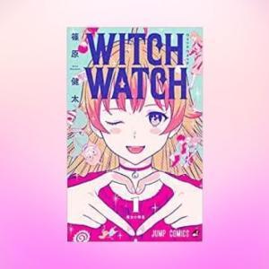 【ウィッチウォッチ】ドジっ子魔法使いと鬼の同居生活を描くコメディ漫画