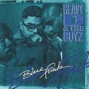BLUE FUNK/Heavy D & The Boyz