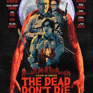 デッド・ドント・ダイ/THE DEAD DON'T DIE