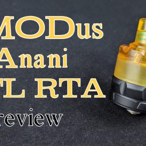 【RTA】見た目&高いコスパ!ASMODUS「ANANI MTL RTA」レビュー