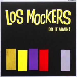 ◆'12年/スペイン盤/ロックンロール/ウルグアイ産のビート・バンド/LP◆ロス・モッカーズ Los Mockers,V.A.「Do It Again!」Munster MR 326