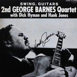 ◆2nd George Barnes Quartet With Dick Hyman And Hank Jones「Swing, Guitars」Famous Door IHJ-80089