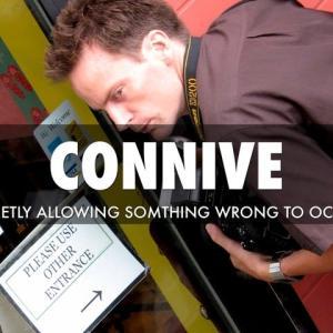 connive