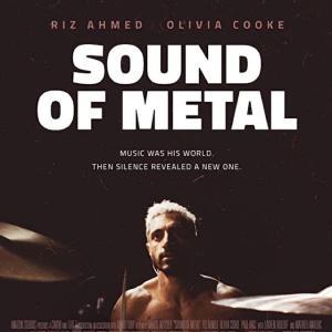 ◎【83点】サウンド・オブ・メタル -聞こえるということ-【解説 考察:失った音、気づいたこと】◎