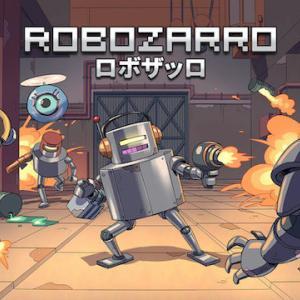【トロフィーコンプ】Robozarro【攻略感想】