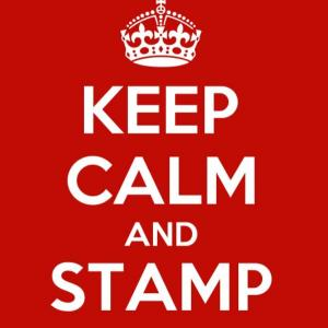 Keep calm and stamp!