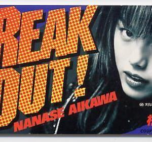 """相川七瀬 """"Break Out!"""""""