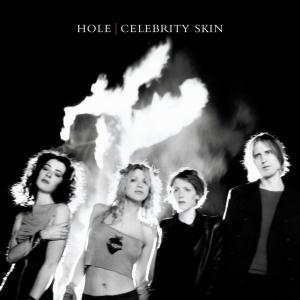 """Hole """"Celebrity Skin"""""""