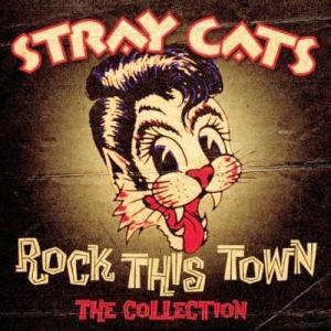 「ロック・タウンは恋の街」 ストレイ・キャッツ