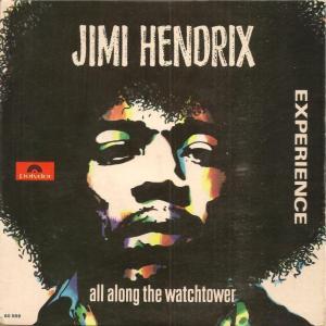 """ジミ・ヘンドリックス """"All Along The Watchtower"""""""