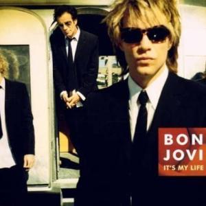 "Bon Jovi ""It's My Life"""