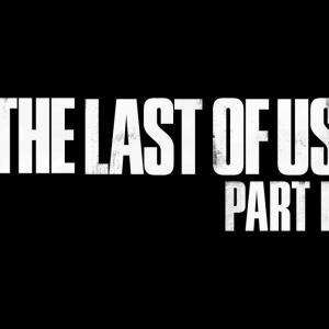 【PS4】The Last of Us Part II、ローンチトレイラーが公開!発売日は6月19日