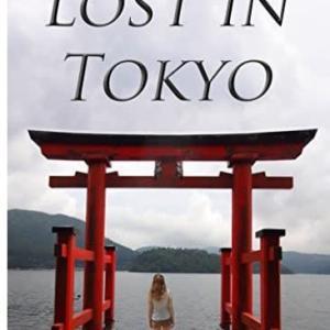 書評「Lost in Tokyo: A girl travels to Japan to follow her missing mother's bucket list」(J.W.Lynne)