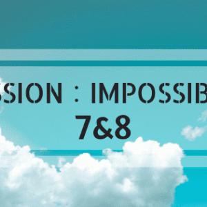 【ミッション・インポッシブル】2020年のトム・クルーズに注目!最新作『トップガン』今冬公開予定『MI:7・8』ダブル撮影