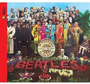 The Beatles - Sgt. Pepper's Lonely Hearts Club Band:サージェント・ペパーズ・ロンリー・ハーツ・クラブ・バンド -