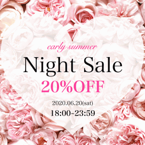 本日18時より♡6時間限定!Night SALE 2020♡