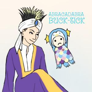 9月の4連休は! BUCK-TICK秋のアブラカダブラ祭り2020!!