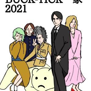 BUCK-TICK一家2021!~魅せ物小屋が暮れてから~