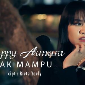 """Happy Asmara × Pop Indo =(゚∀゚) """"Tak Mampu"""""""