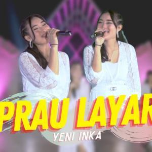 Yeni Inka - Prau Layar