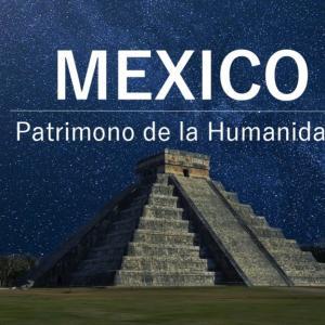 【保存版】死ぬまでに行きたい!メキシコの世界遺産を一挙大公開!