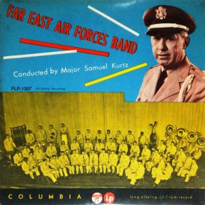 Far East Air Forces Band(極東空軍)/Major Samuel Kurtz [10吋LP/PLP-1007]