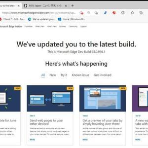 Microsoft Edge Dev チャンネル に バージョン 93.0.916.1 が降りてきました。